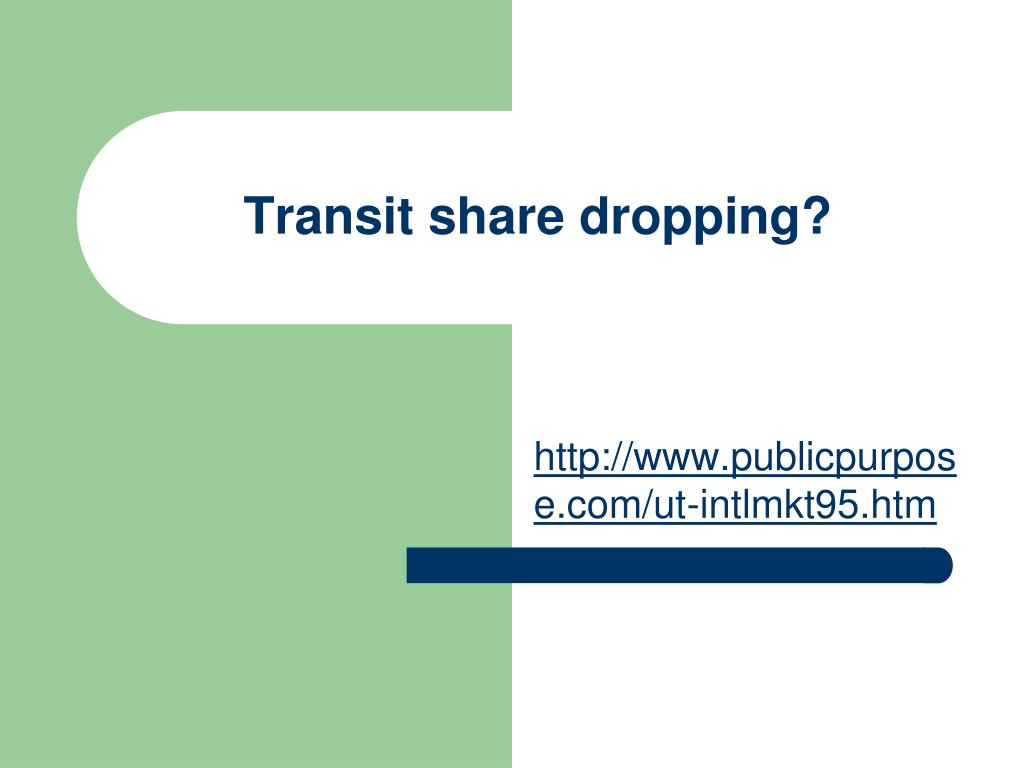 Transit share dropping?