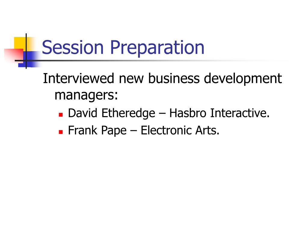 Session Preparation