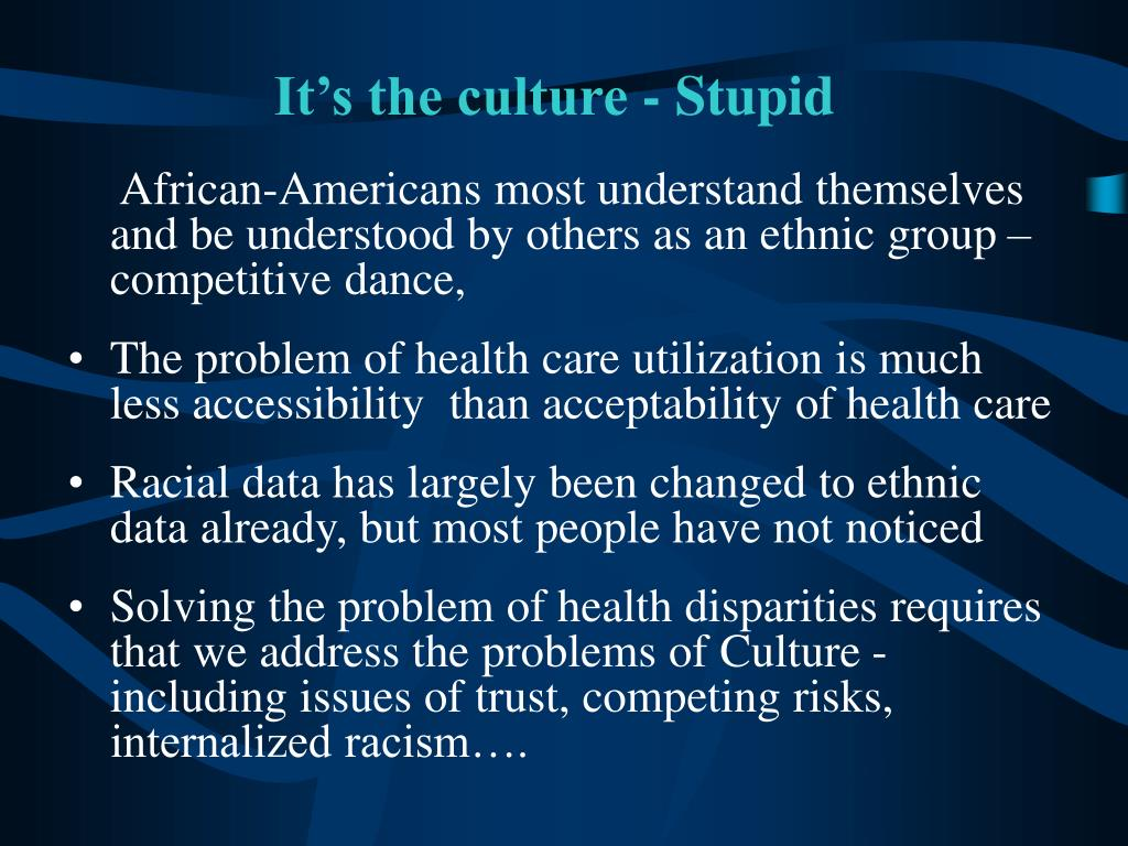 It's the culture - Stupid