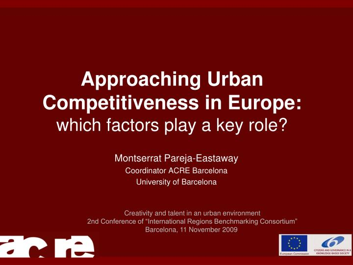 approaching urban competitiveness in europe which factors play a key role n.