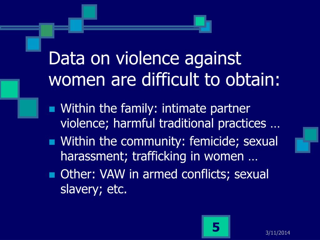 Data on violence against women are difficult to obtain: