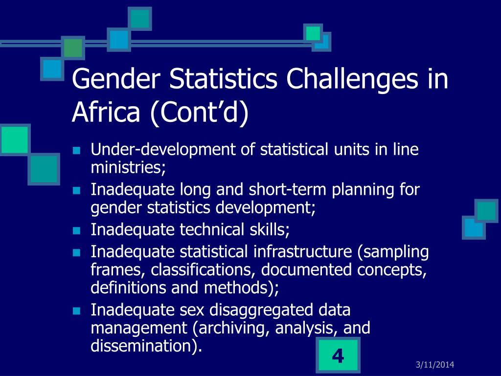 Gender Statistics Challenges in Africa (Cont'd)