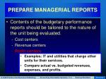 prepare managerial reports35