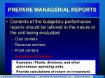 prepare managerial reports36