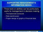 supporting management s information needs