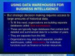 using data warehouses for business intelligence63