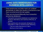 using data warehouses for business intelligence64