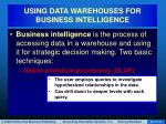 using data warehouses for business intelligence70