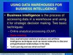 using data warehouses for business intelligence71