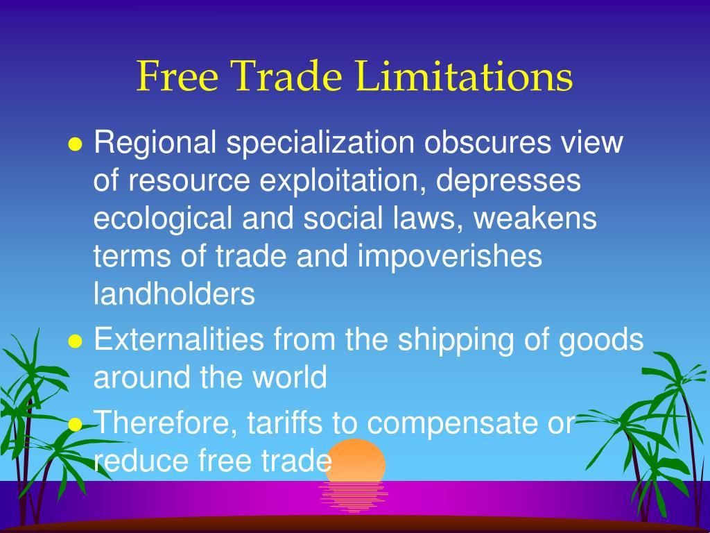 Free Trade Limitations
