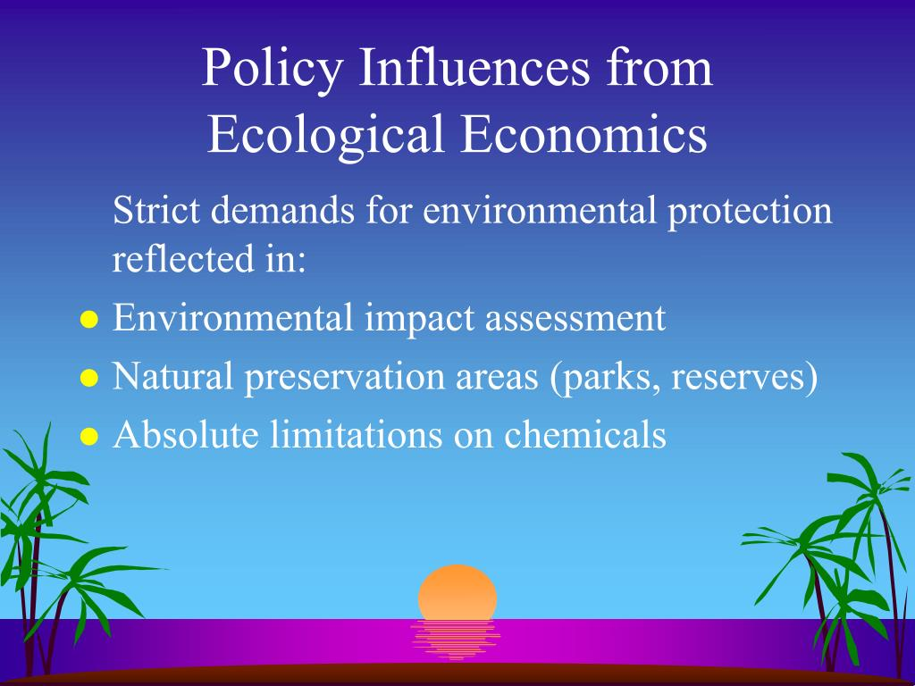 Policy Influences from Ecological Economics