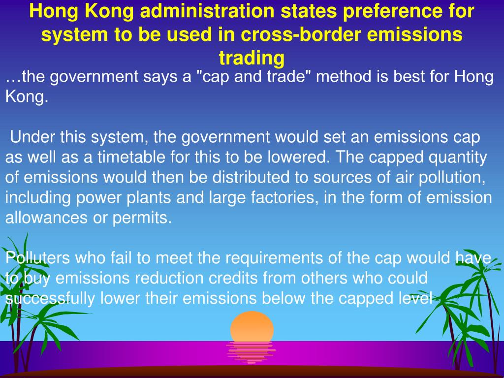Hong Kong administration states preference for system to be used in cross-border emissions trading