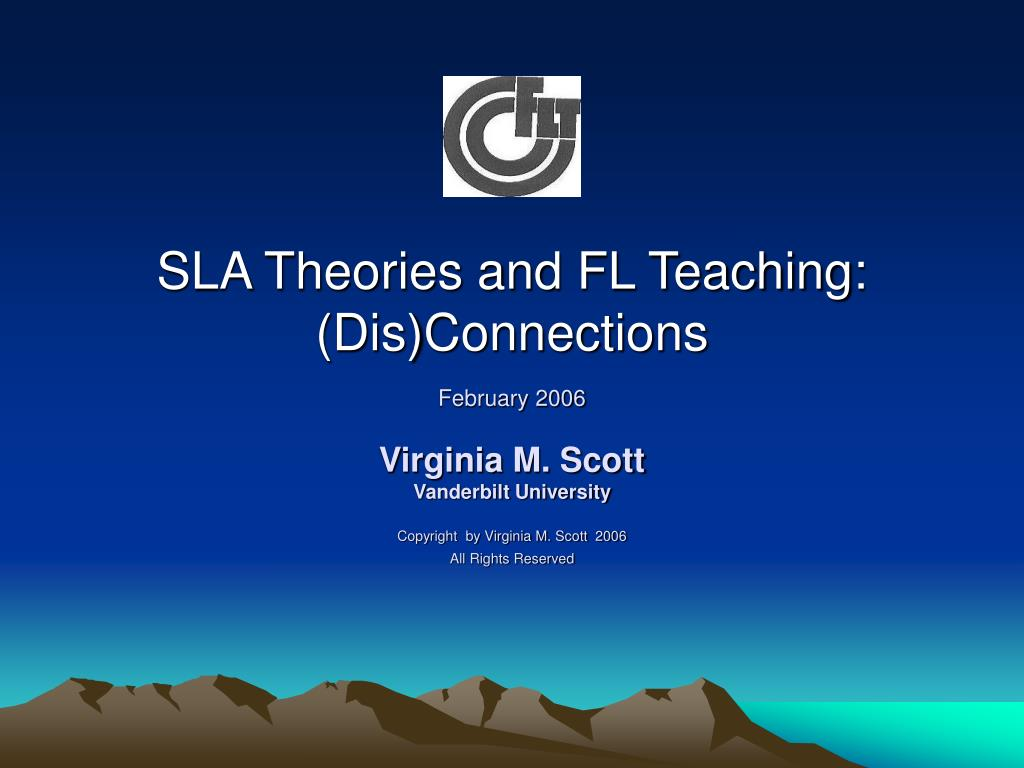 sla theories and fl teaching dis connections l.