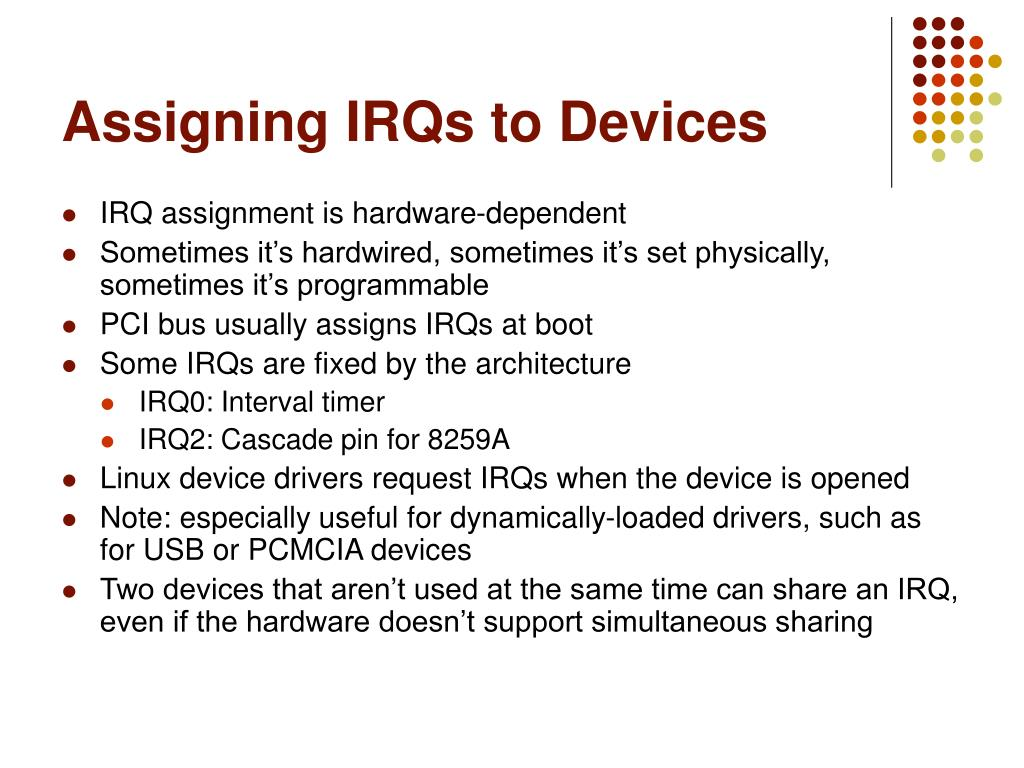 Assigning IRQs to Devices