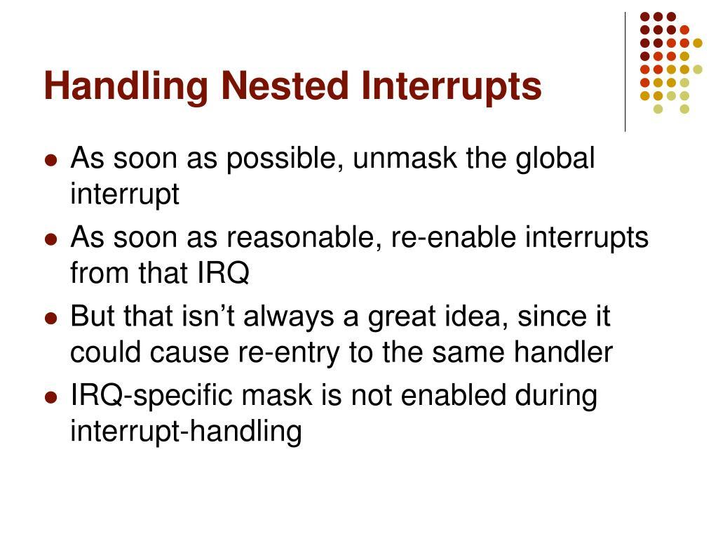 Handling Nested Interrupts
