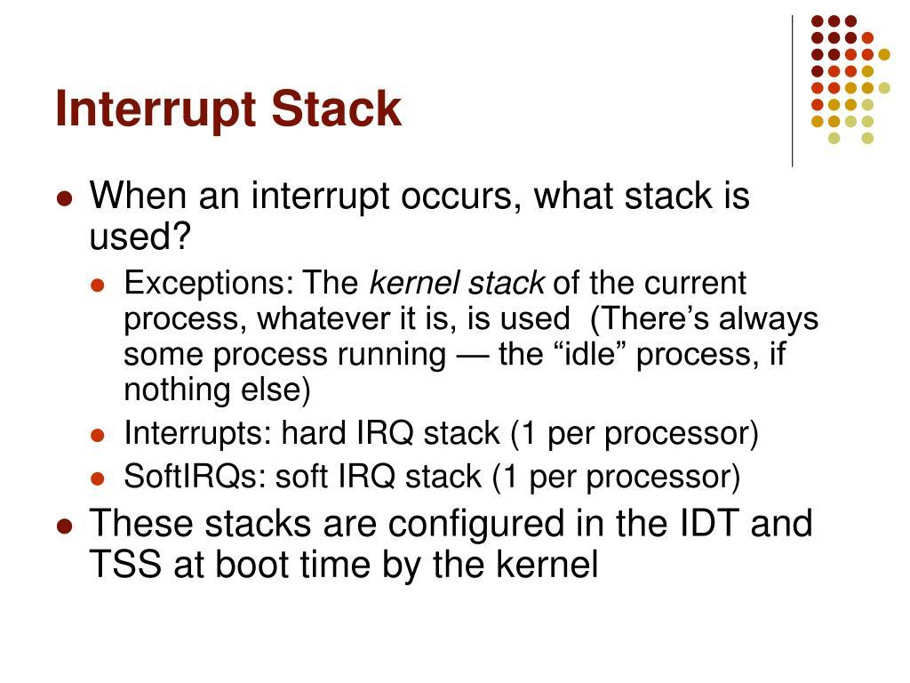 Interrupt Stack