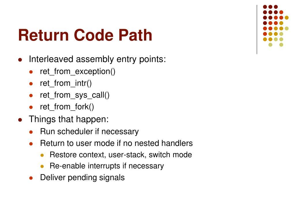 Return Code Path