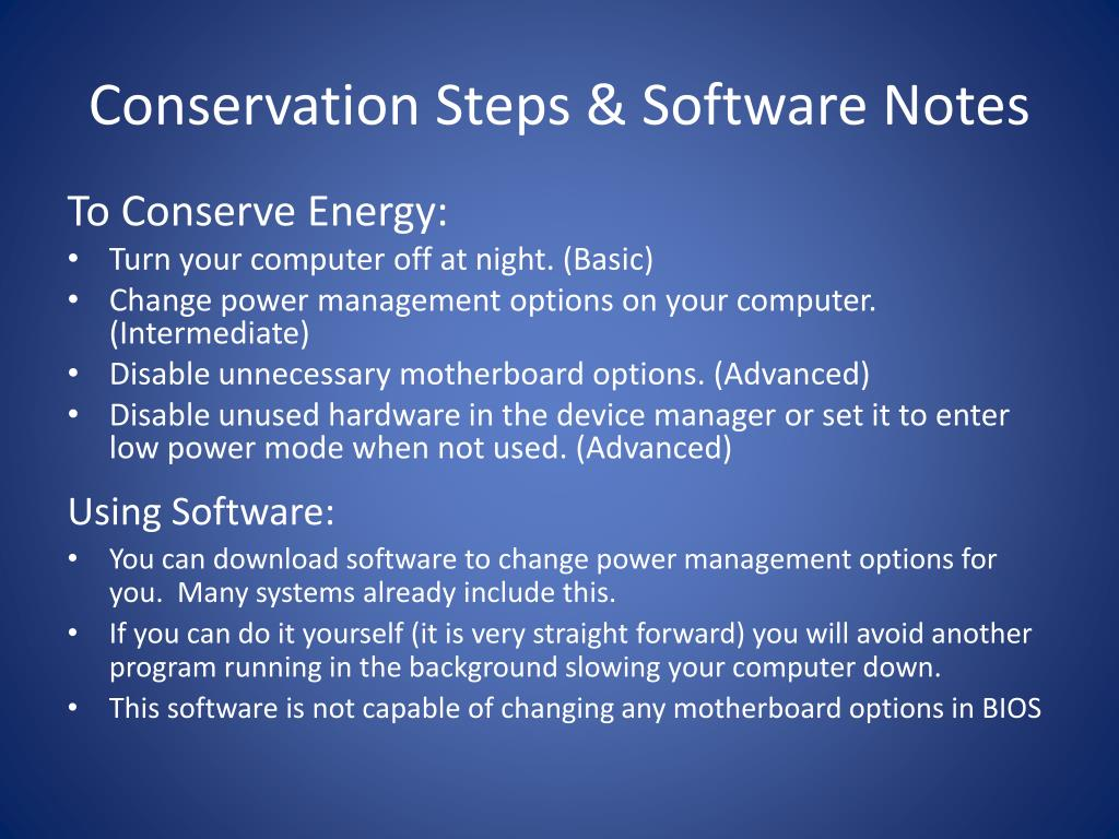 Conservation Steps & Software Notes
