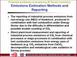 potential problems in preparing ip sector inventory emissions estimation methods and reporting