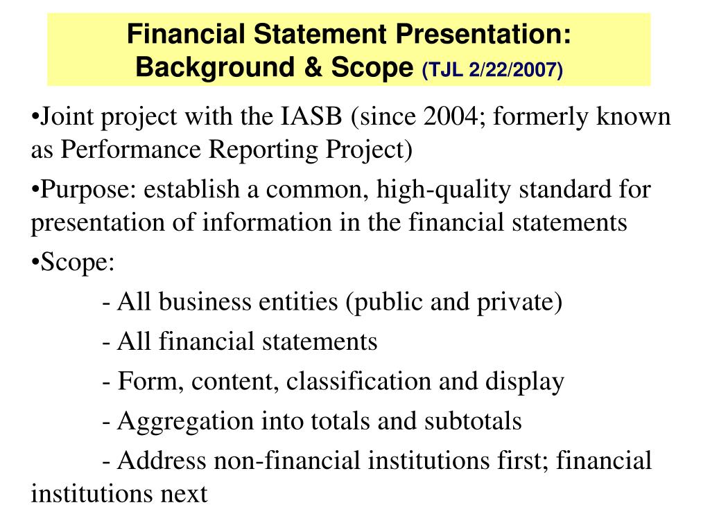 Joint project with the IASB (since 2004; formerly known as Performance Reporting Project)