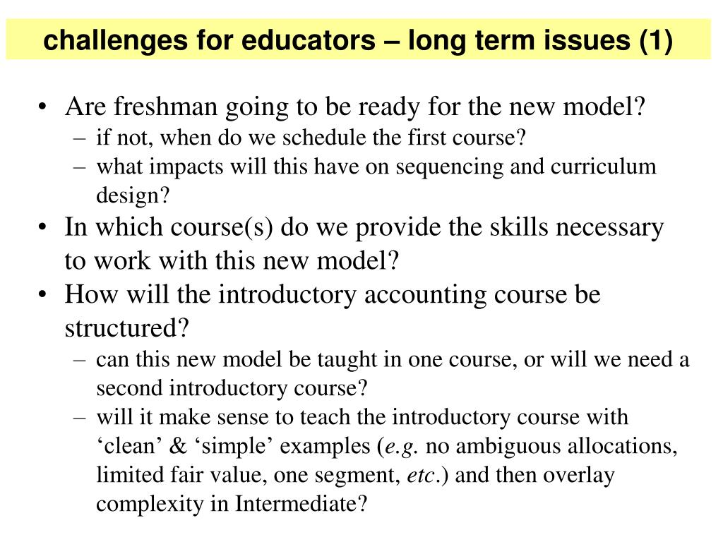 challenges for educators – long term issues (1)