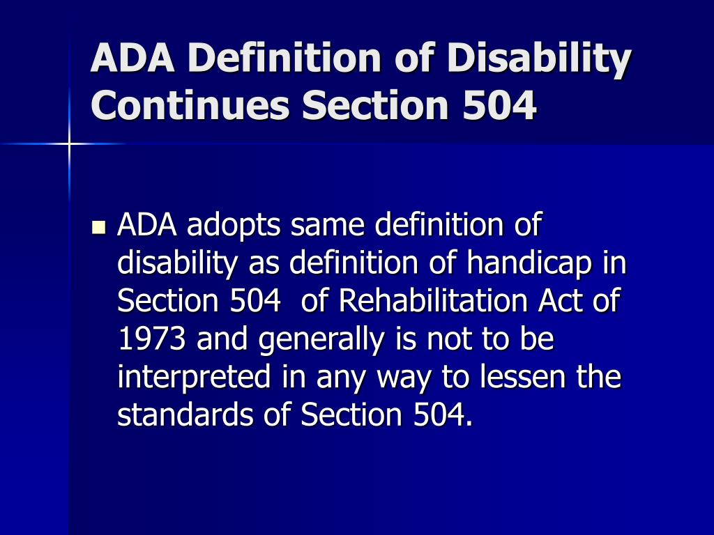 ADA Definition of Disability Continues Section 504
