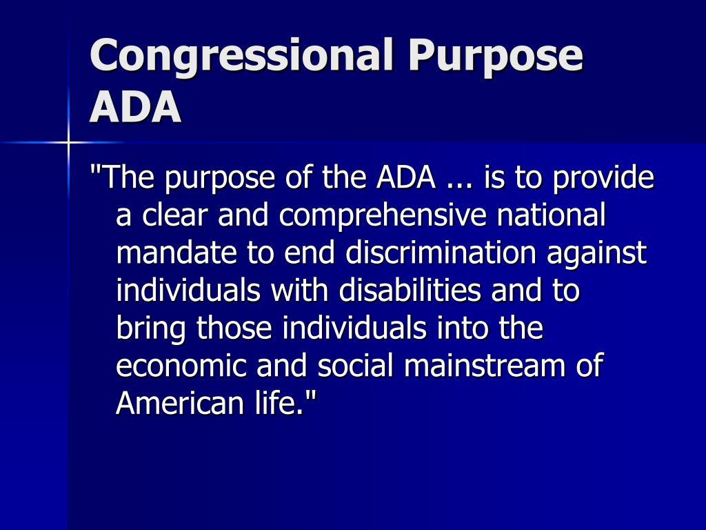 Congressional Purpose ADA
