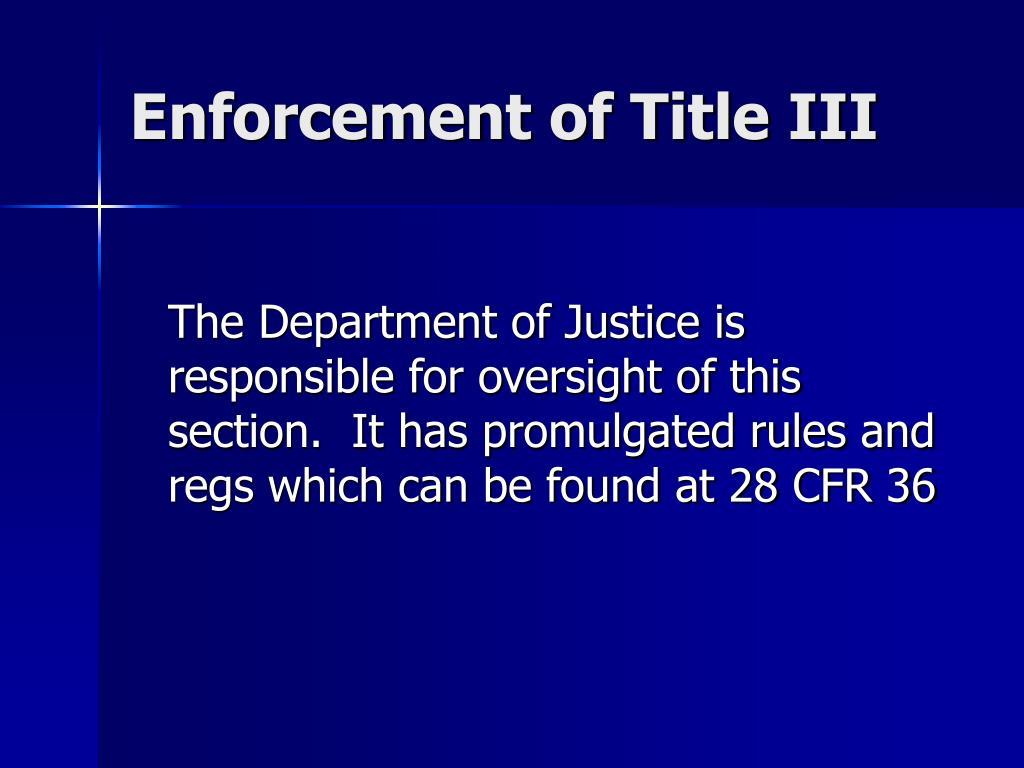 Enforcement of Title III