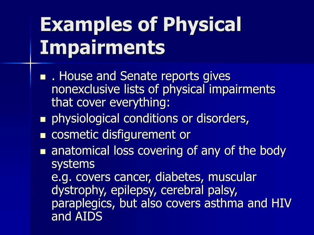 Examples of Physical Impairments