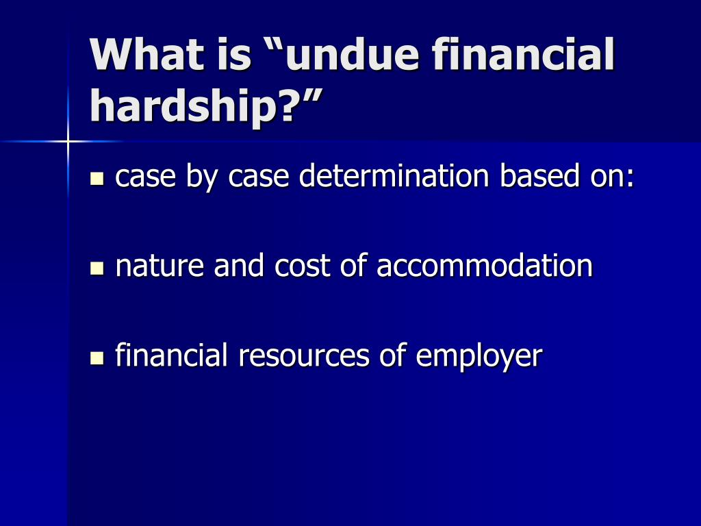 """What is """"undue financial hardship?"""""""