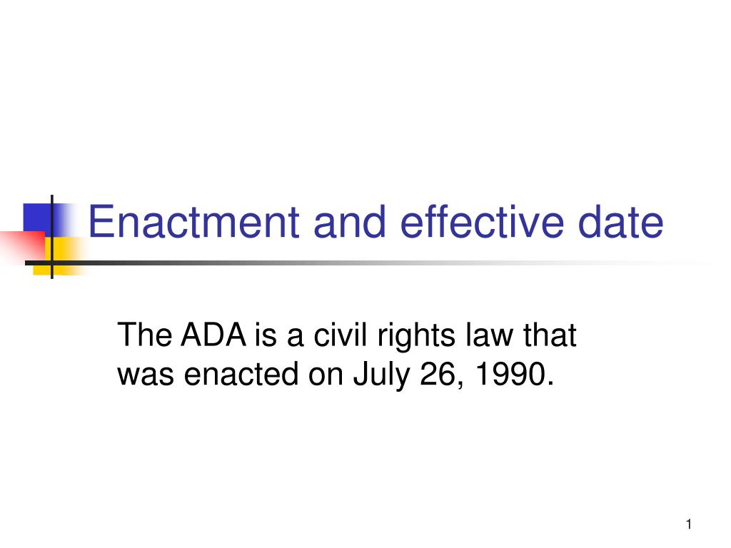 enactment and effective date