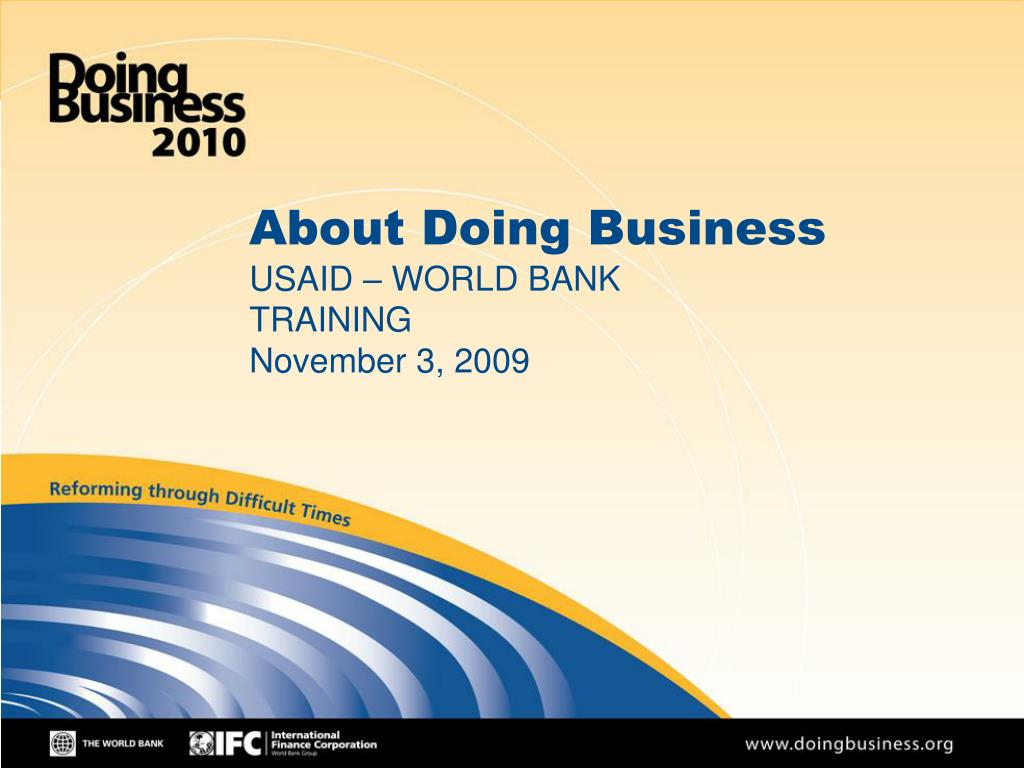 about doing business usaid world bank training november 3 2009 l.
