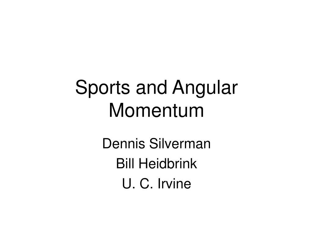sports and angular momentum l.