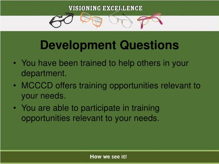Development Questions