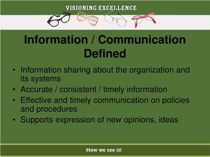 Information / Communication Defined