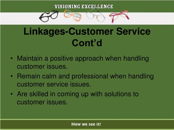 Linkages-Customer Service Cont'd