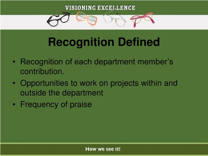 Recognition Defined
