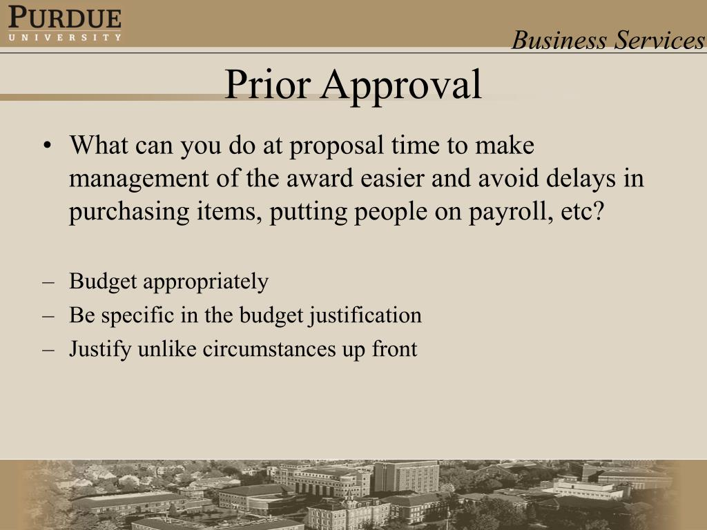 What can you do at proposal time to make management of the award easier and avoid delays in purchasing items, putting people on payroll, etc?