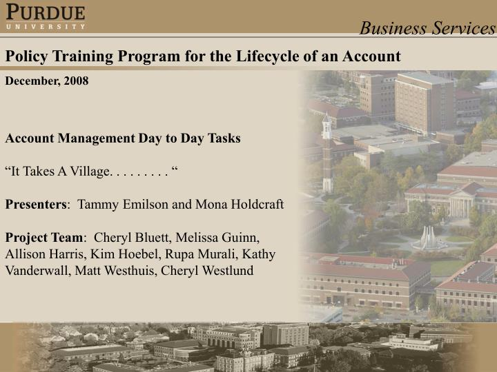 Policy Training Program for the Lifecycle of an Account