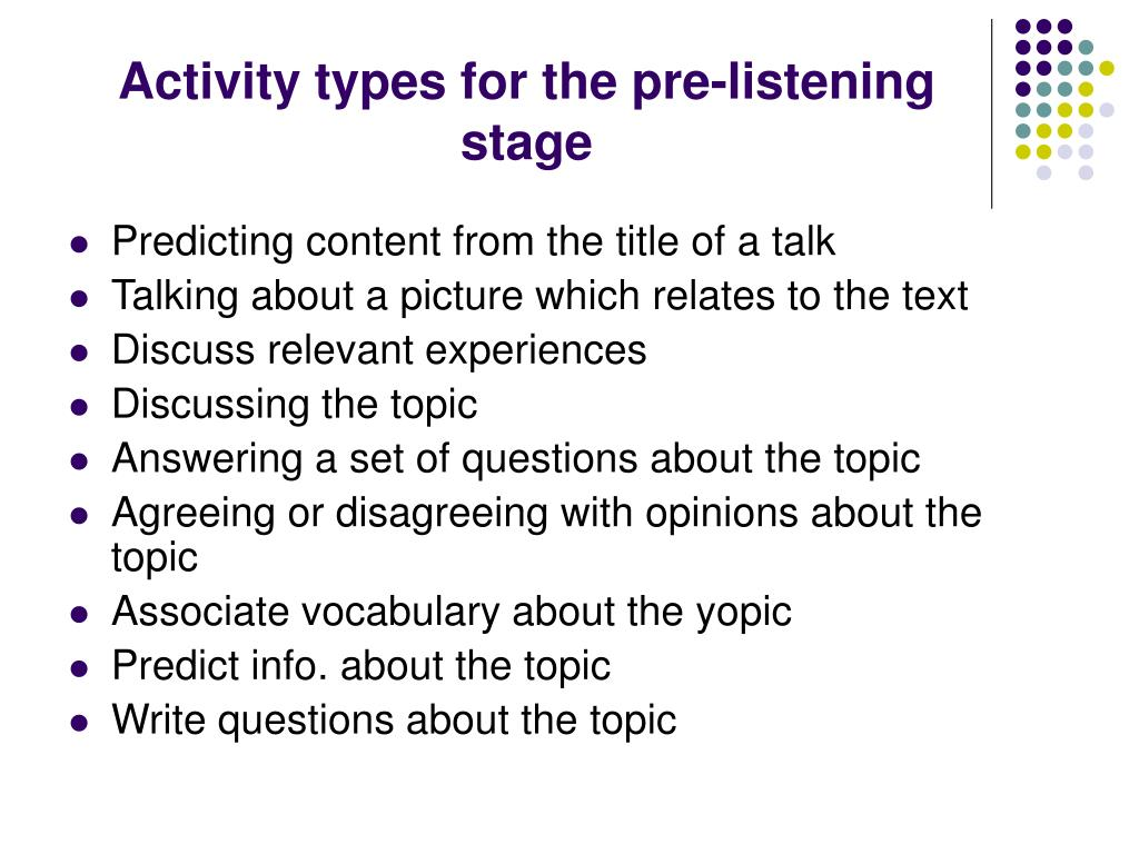 Activity types for the pre-listening stage