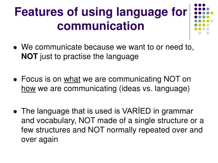 Features of using language for communication