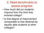 3 need benchmarks to assess progress