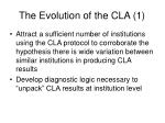 the evolution of the cla 1