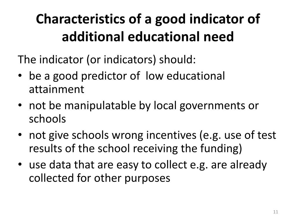 Characteristics of a good indicator of additional educational need