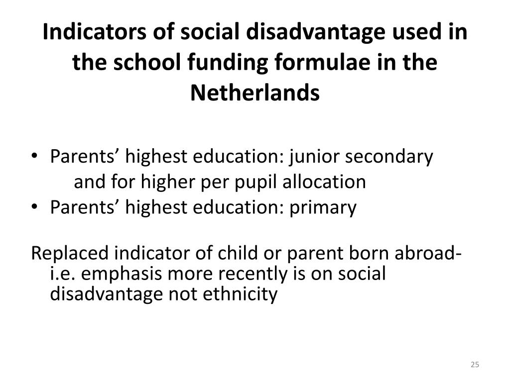 Indicators of social disadvantage used in the school funding formulae in the Netherlands