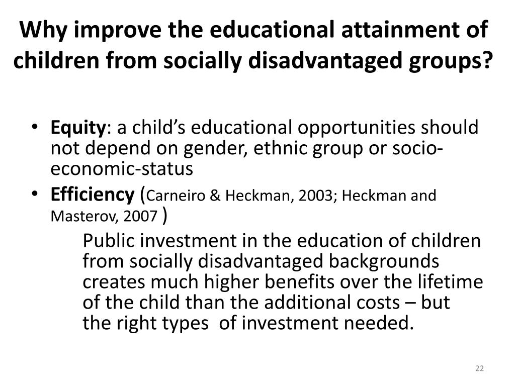 Why improve the educational attainment of children from socially disadvantaged groups?