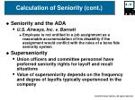 calculation of seniority cont