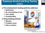 employee alcohol and drug testing cont