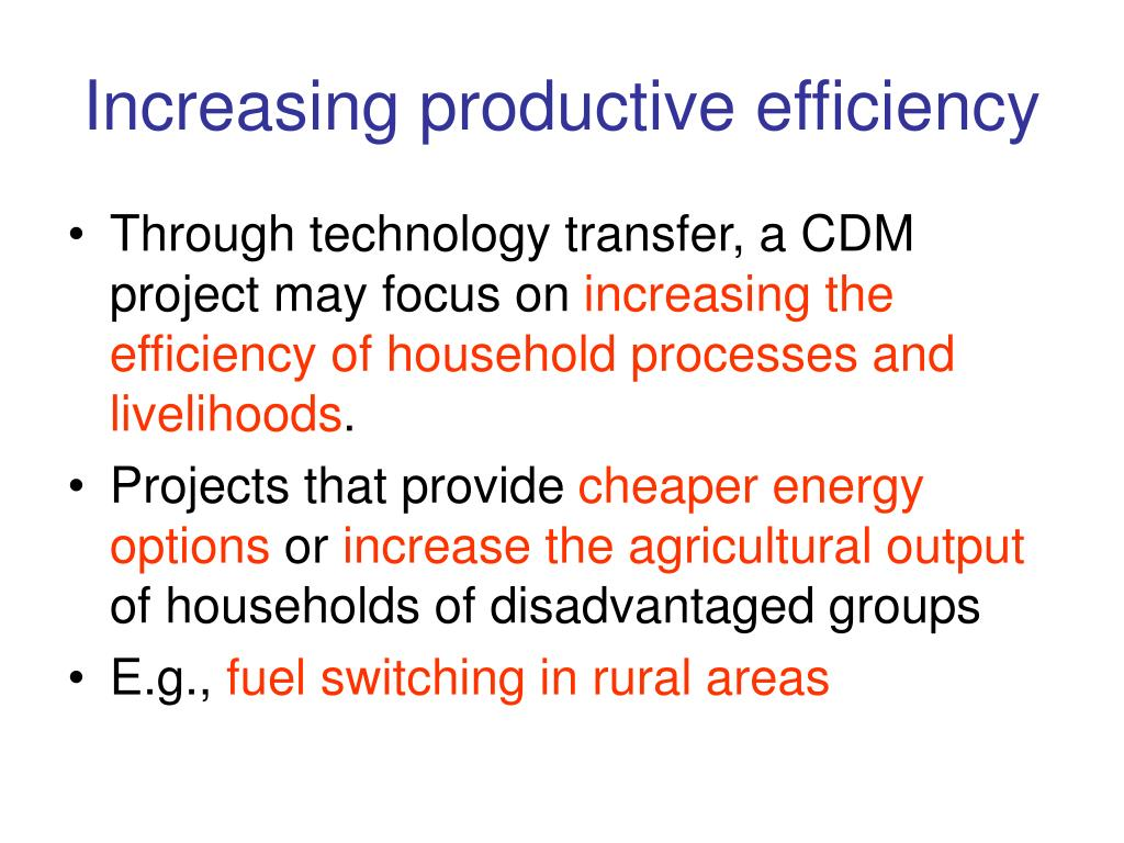 Increasing productive efficiency