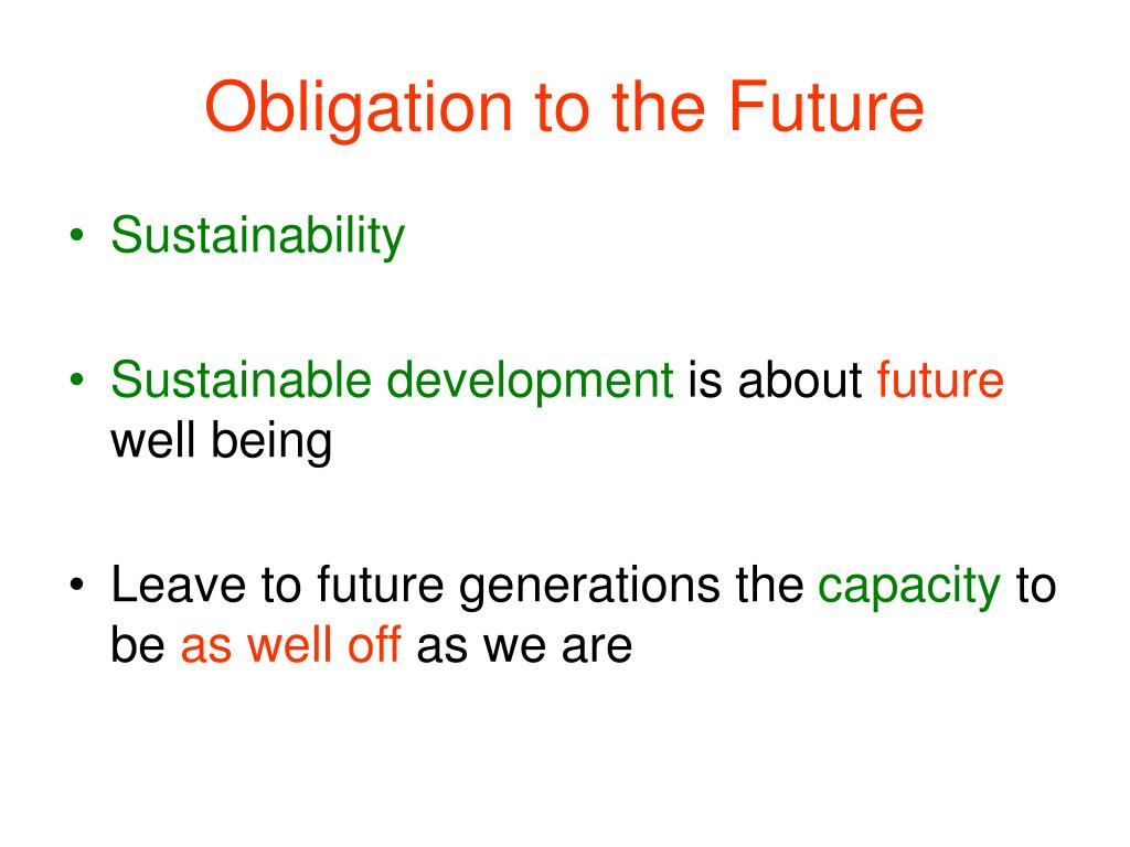 Obligation to the Future
